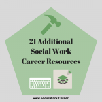 21 Additional Career Resources for Social Workers
