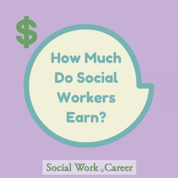 How Much Do Social Workers Earn