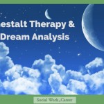 Gestalt Therapy and Dream Analysis