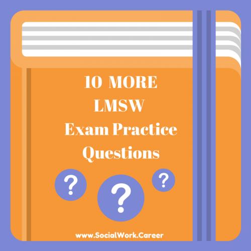10 More LMSW Exam