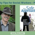 Safety Tips for Social Workers [2 of 2]