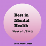 Best in Mental Health (wk of 1/23/2012)