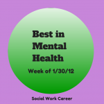 Best in Mental Health (wk of 1/30/2012)