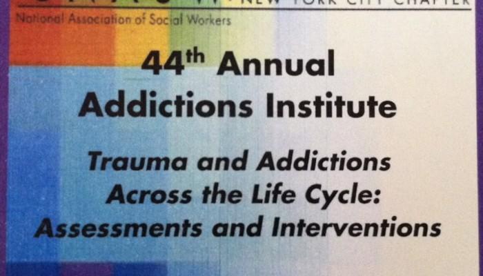 Key Take-Aways from NASW's Trauma & Addictions Workshop