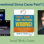 Can Emotional Stress Cause Pain? [2 of 5]