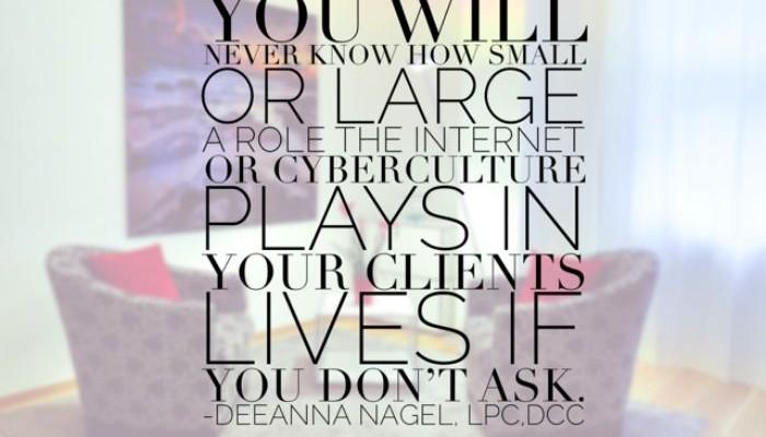 Got clients? Learn about cyberculture!