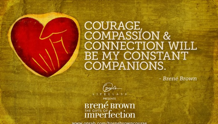 How to Live Wholeheartedly a la Brené Brown