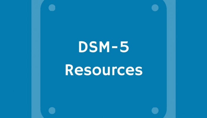 Confused by DSM-5? Get Up to Speed!