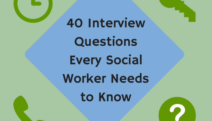 40 Interview Questions Every Social Worker Needs to Know
