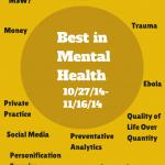 Best in Mental Health (weeks of 10/27/14 -11/16/14)
