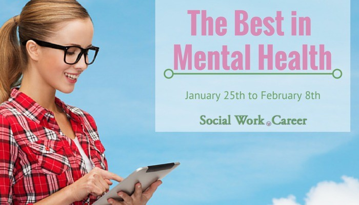 Best in Mental Health (1/25/15 – 2/8/15)