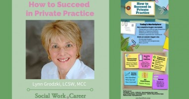How Every Social Worker Can Succeed in Private Practice