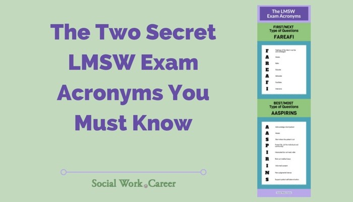 The Two Secret LMSW Exam Acronyms You Must Know