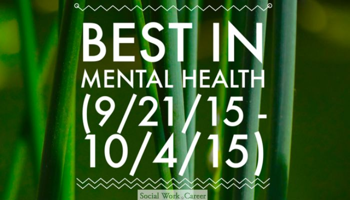 Best in Mental Health (9/21/15 – 10/4/15)