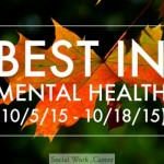 Best in Mental Health (10/5/15 – 10/18/15)