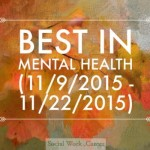 Best in Mental Health (11/9/2015 – 11/22/2015)