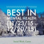 Best in Mental Health (11/23/15 – 12/20/15)