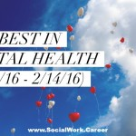 Best in Mental Health (2/1/16 – 2/14/16)
