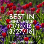 Best in Mental Health (3/14/16 – 3/27/16)