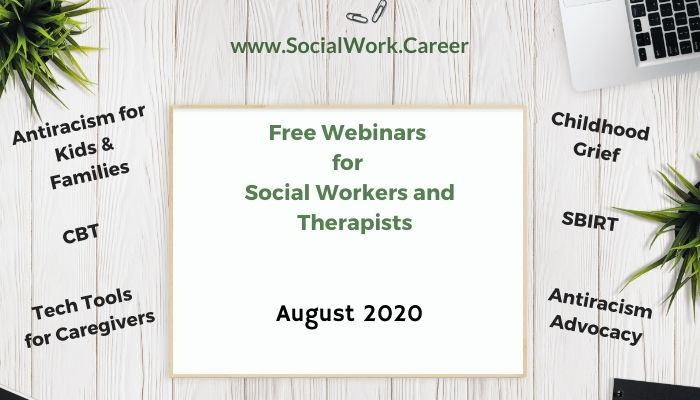 Free Mental Health Webinars August 2020 Socialwork Career